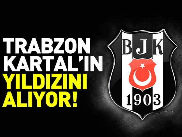 Trabzonspor Beşiktaş'ın yıldızını alıyor!
