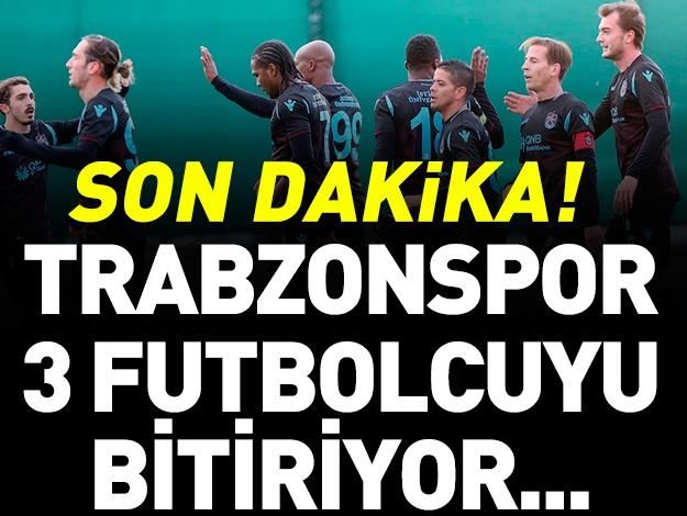 Trabzonspor üç futbolcuyu bitiriyor