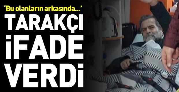 Ali Tarakçı ifade verdi