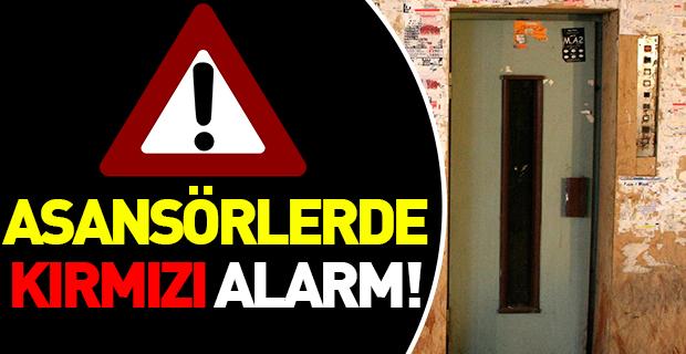 Asansörlerde kırmızı alarm