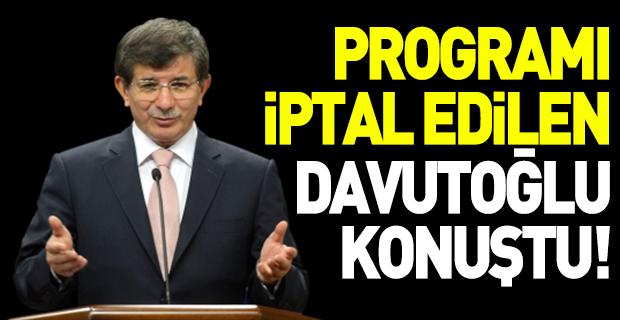 Programı iptal edilen Davutoğlu sessizliğini bozdu