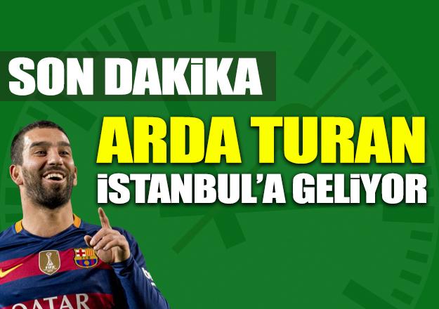Arda Turan İstanbul'a geliyor