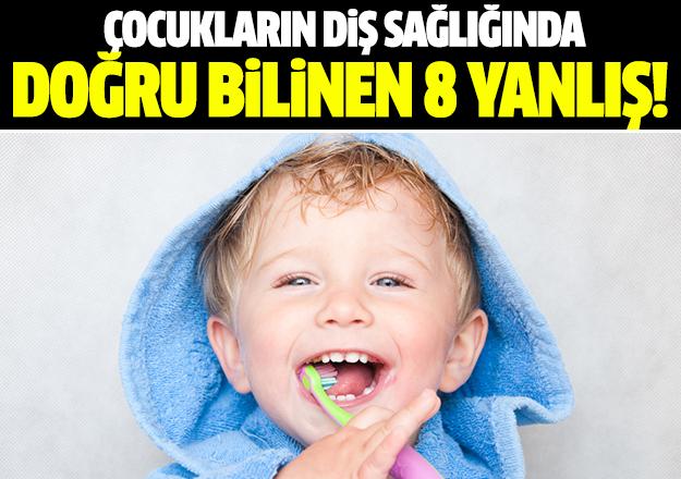 Çocukların diş sağlığında doğru bilinen 8 yanlış
