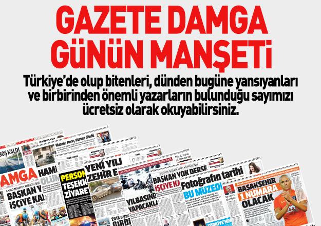 Gazete Damga'da bugün çıkan haberler ve dünden yansıyanlar