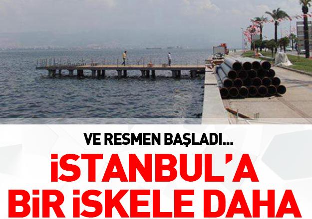 İstanbul'a bir iskele daha yapılıyor