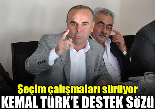Kemal Türk'e destek sözü