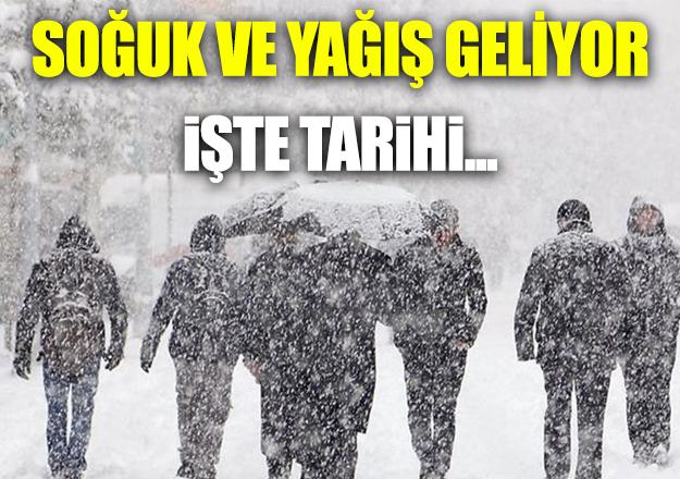 Soğuk hava ve kar yağışı geliyor!