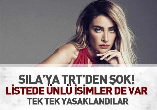 Sıla ve birçok ünlü sanatçıya TRT'den yasak