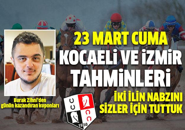 23 Mart 2018 Cuma Kocaeli ve İzmir At Yarışı Tahminleri - Altılı Ganyan Bülteni burada
