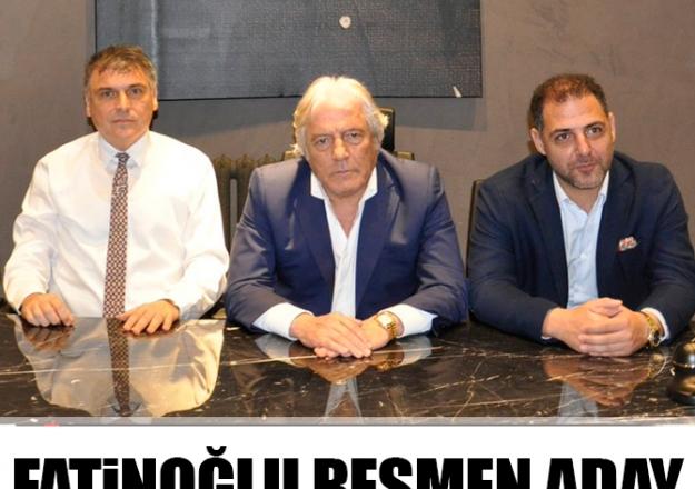 Ali Fatinoğlu resmen aday