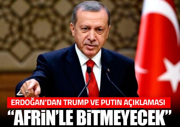 Erdoğan'dan Putin ve Trump'a söylediği sözler hakkında açıklama