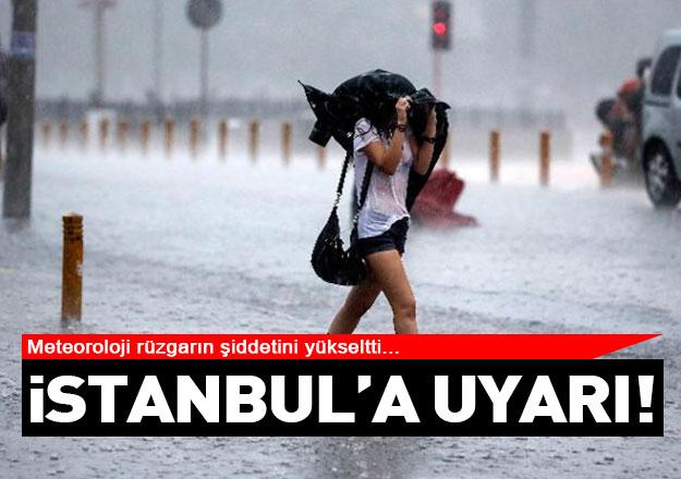 istanbul için kuvvetli rüzgar uyarısının şiddeti arttı!