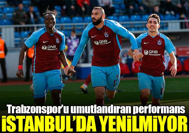 Trabzonspor İstanbul'da yenilmiyor