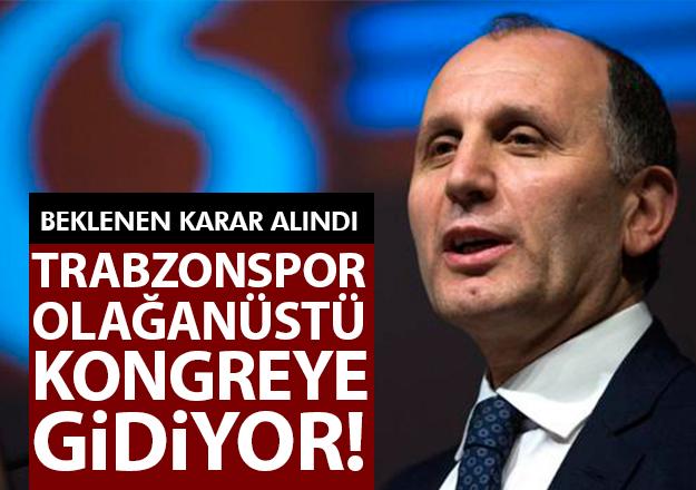 Trabzonspor Olağanüstü Kongre kararı aldı! 2018 Seçim ne zaman