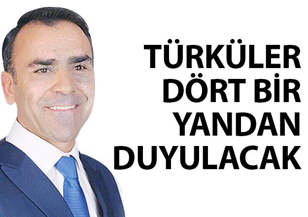 Türküler dört bir yandan duyulacak