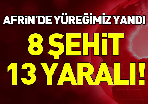 Zeytin Dalı Harekatı'nda yüreğimiz yandı! 8 asker şehit, 13 asker yaralı