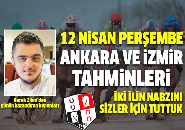 12 Nisan Perşembe Ankara ve İzmir At Yarışı Tahminleri - Kazandıran Kuponlar Burada