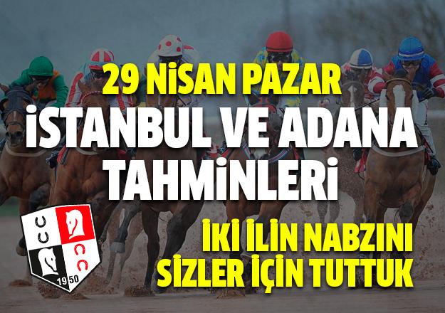 29 Nisan 2018 Pazar İstanbul ve Adana At Yarışı Tahminleri - Günün Altılı Ganyan Bülteni
