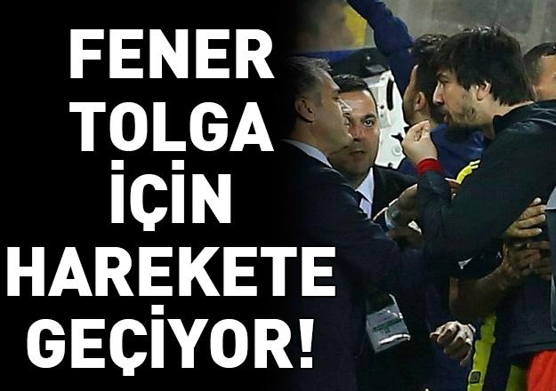 Fenerbahçe'den Tolga harekatı!