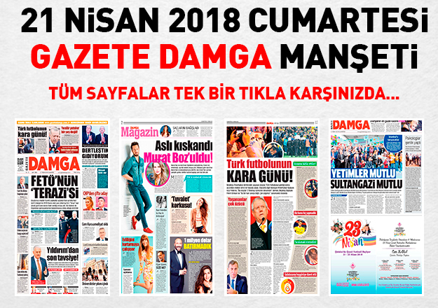 Gazete Damga 21 Nisan 2018 Manşeti