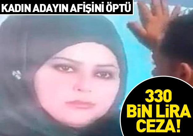 Kadın adayın afişini öpen vatandaşa 330 bin lira ceza!