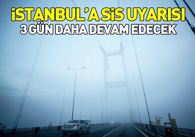 Marmara'da 3 günlük sis uyarısı
