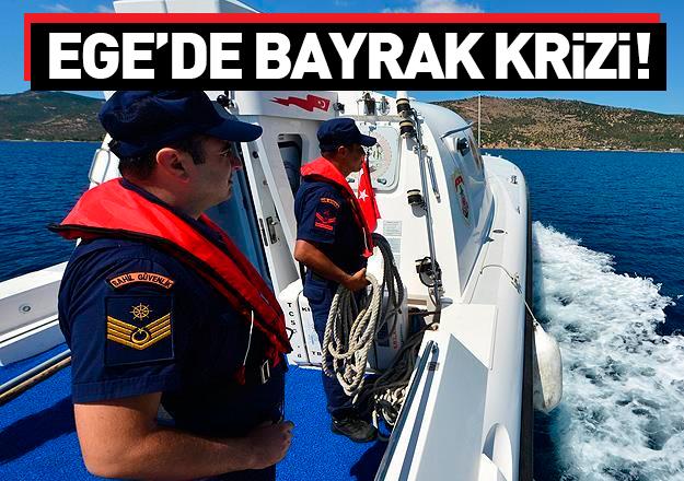 Sahil Güvenlik ekipleri Yunan bayrağını kaldırdı!