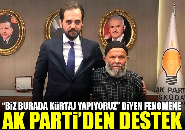 Ak Parti'den sosyal medyada fenomen olan Süleyman Çakır'a destek