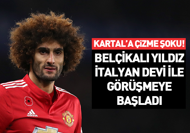 Beşiktaş'a Fellaini şoku!