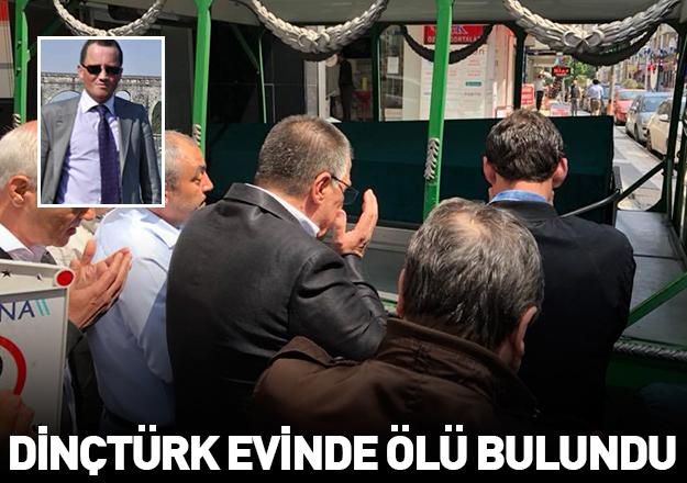 Erkan Dinçtürk evinde ölü bulundu