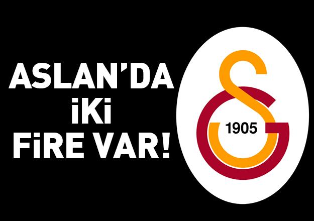 Galatasaray'da iki fire