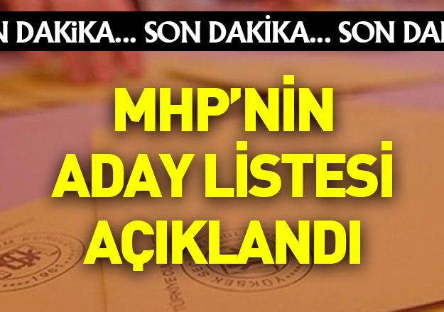 MHP'nin adayları belli oldu! İşte listedeki isimler