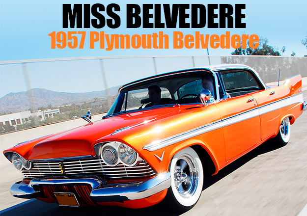Miss Belvedere: 1957 Plymouth Belvedere