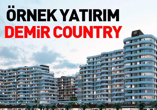Örnek yatırım Demir Country
