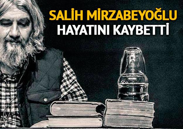 Salih Mirzabeyoğlu vefat etti! Kimdir, kaç yaşında ve nereli