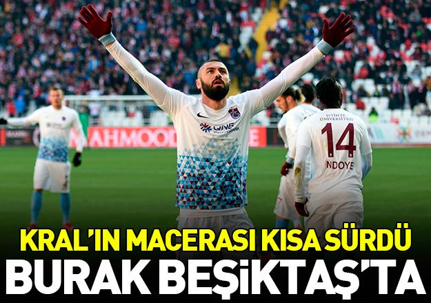 Trabzonspor'da ikinci Burak Yılmaz dönemi de bitti! Beşiktaş ile anlaşmaya vardı