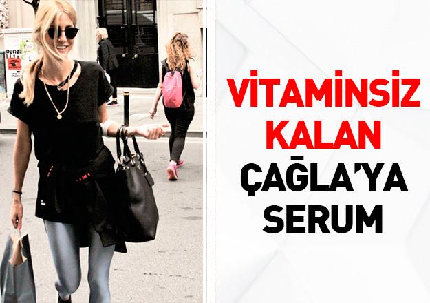 Vitaminsiz kalan Çağla serum yedi