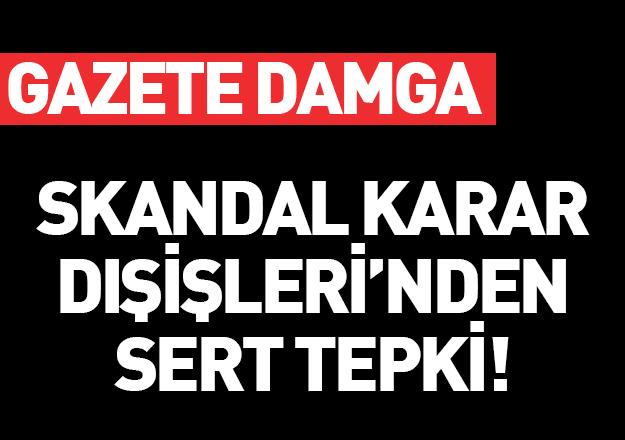 Yunanistan'ın skandal kararına Türkiye'den sert tepki