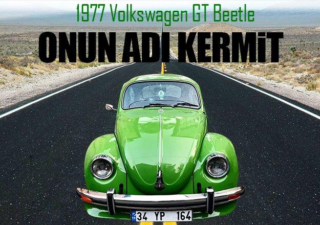 1977 Volkswagen GT Beetle: Onun adı Kermit