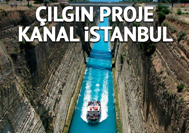Çılgın proje Kanal İstanbul - 2