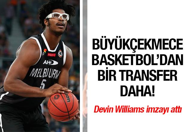 Devin Williams Büyükçekmece'de