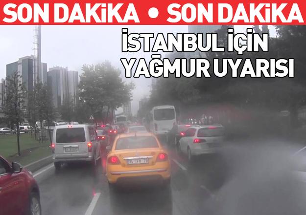 İstanbul için 3 gün yağmur uyarısı