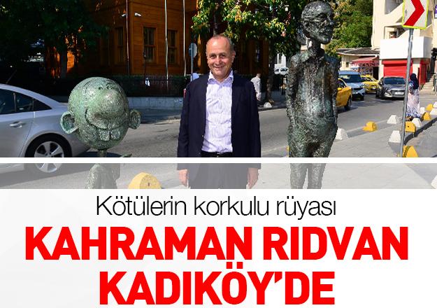 'Kahraman Rıdvan'Kadıköy'de