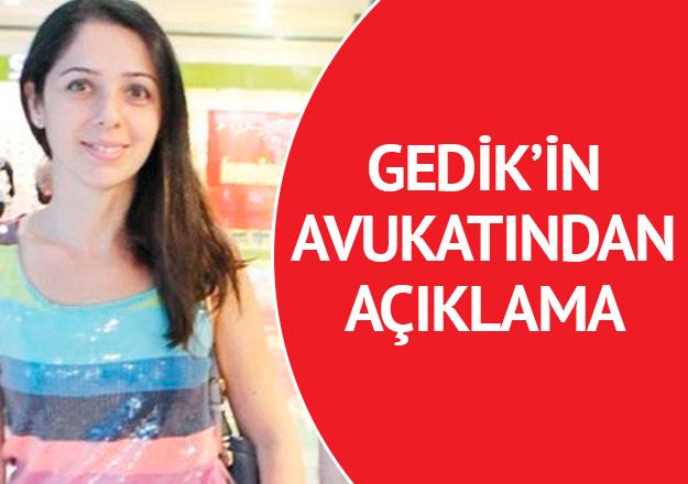 Sinem Gedik'in avukatından açıklama