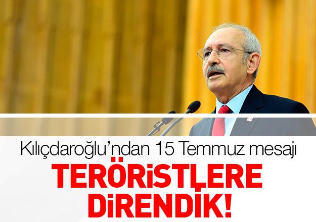Teröristlere direndik!