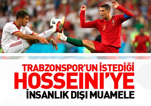 Trabzonspor'un istediği Majid Hosseini'ye insanlık dışı muamele