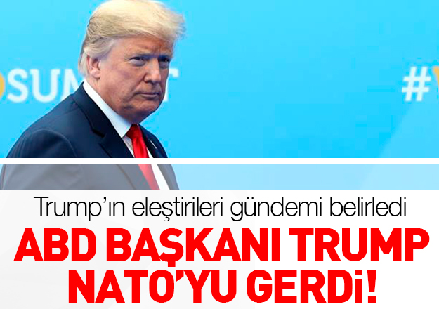 Trump NATO'yu gerdi!