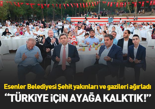 Türkiye için ayağa kalktık!