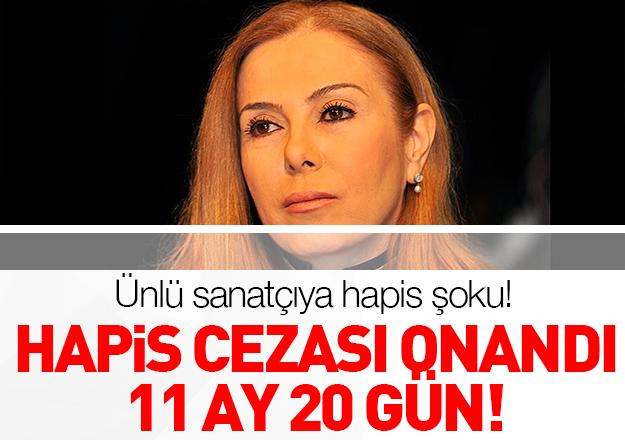 Zuhal Olcay için 11 ay hapis kararı!