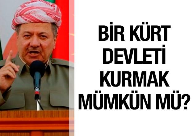 Bir Kürt devleti kurmak mümkün mü?